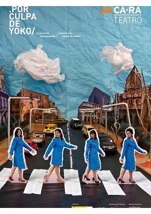 Cartel Por culpa de Yoko
